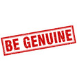 be genuine square stamp vector image vector image