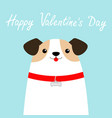 happy valentines day dog face head white puppy vector image