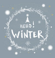 hello winter handlettering inscription vector image