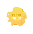 label with cheese round form vector image vector image