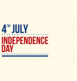 art of independence day background vector image vector image