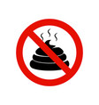 no pooping sign allowed warning feces symbol vector image vector image