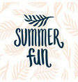 hand drawn summer time quote lettering vector image vector image