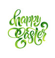 happy easter colorful paint lettering vector image vector image