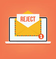 open envelop with reject red word email vector image vector image