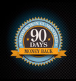 90 days satisfaction guaranteed golden vector image vector image