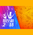 russia football championship cup soccer sports vector image vector image