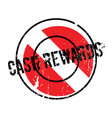 cash rewards rubber stamp vector image vector image