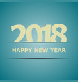 2018 happy new year on blue background vector image vector image
