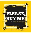 Buy me Donation Motivation Business Quote Design vector image vector image