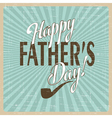 For Fathers vector image vector image