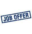 square grunge blue job offer stamp vector image vector image