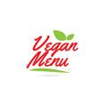 vegan menu hand written word text for typography vector image vector image