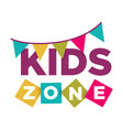 kid zone playground or children education vector image vector image