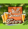 summer vacation and travel designbeer vector image vector image