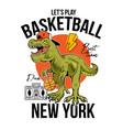 t-rex play basketball print design vector image