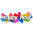 happy hour banner with brush strokes vector image vector image