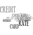 are variable rate credit cards better text word vector image vector image
