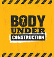body under construction workout and fitness gym vector image vector image