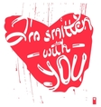 declaration of love i am smitten with you vector image vector image