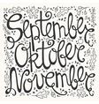 Hand drawn autumn inscription months vector image vector image