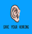 save your hearing blue concept background hand vector image