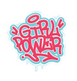 girl power tag graffiti style label lettering vector image vector image