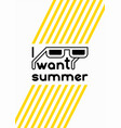 i want summer summer time phrase poster vector image