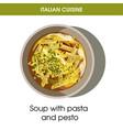italian cuisine soup pasta and pesto vector image vector image