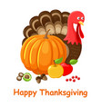 happy thanksgiving day turkey and food vector image