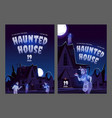 haunted house posters with old house with ghosts vector image vector image