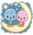 two cute birds is sitting on the moon vector image vector image