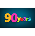 Ninety years paper sign vector image