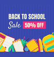 back to school sale banner template with vector image