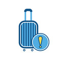 baggage luggage suitcase warning icon vector image