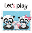 two pandas with a ball vector image vector image
