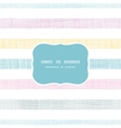 Abstract textile colorful stripes frame seamless vector image vector image