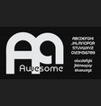 awesome font bauhaus style font rounded vector image vector image