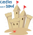 Castles Made Of Sand vector image vector image
