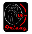 friday 13th satiric badge with black cat turned vector image vector image