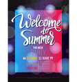 Welcome to summer signs on black background and vector image