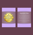 expensive offer premium quality best golden label vector image vector image