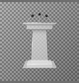 transparent lecture speaker podium tribune vector image