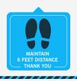 maintain 6 feet distance thank you blue floor vector image vector image
