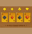 old golden four ace poker playing cards icons for vector image vector image