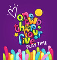 one two three four five play time vector image
