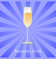 romantic drink glass champagne vector image