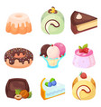 - set of delicious sweets and desserts vector image vector image