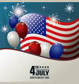 4th july independence day flag balloons fireworks vector image