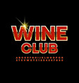 elite banner wine club red and gold alphabet vector image